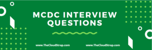 MCDC Interview Questions