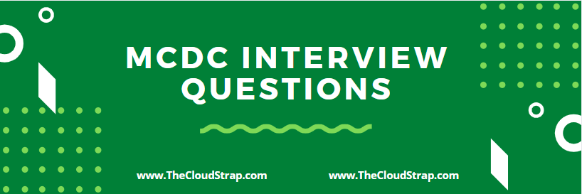 28 MCDC Interview Questions