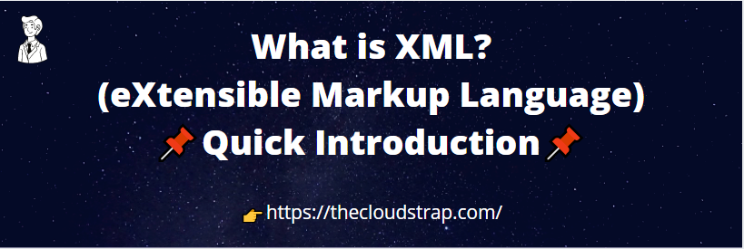 What is XML? | Explained