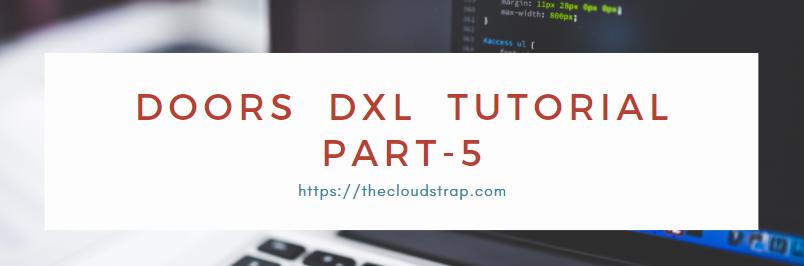 DOORS DXL Tutorial – Part 5